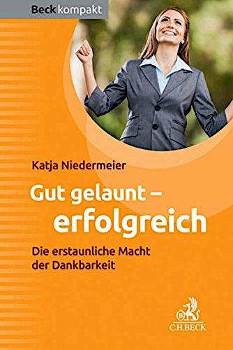 Buch Cover Gut Gelaunt Erfolgreich von Katja Niedermeier